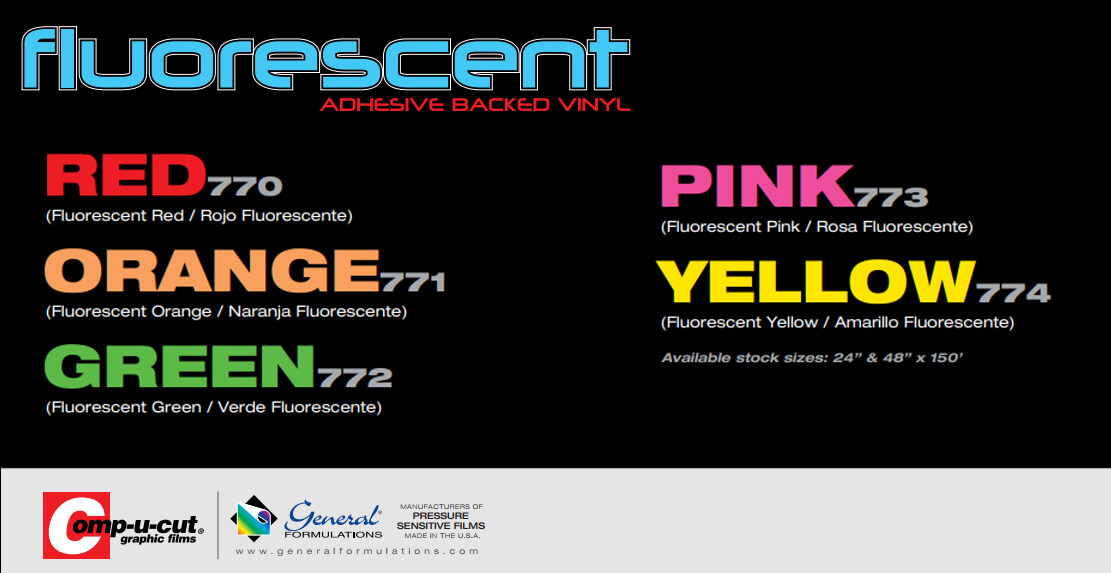 New product - General Formulation Fluorescent vinyl